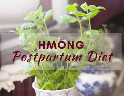 Hmong Postpartum Diet