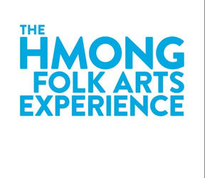 The Hmong Folk Arts Experience Exhibit