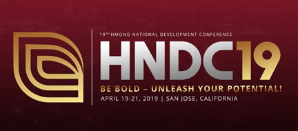 The 2019 Hmong National Development Conference Urges Attendees To Be Bold And Unleash Their Potential