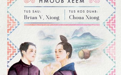 Puag Thaum Ub: Hmoob Xeem, written and told by Dr. Brian V. Xiong